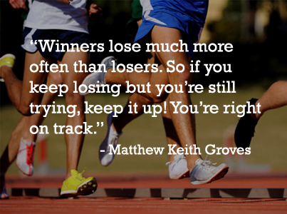 Winners Lose Much More often than Losers Matthew Keith Groves