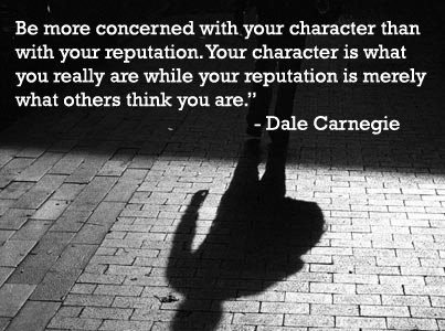 Be More Concerned With Your Character Dale Carnegie